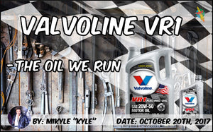 Valvoline VR1 - The Oil We Run