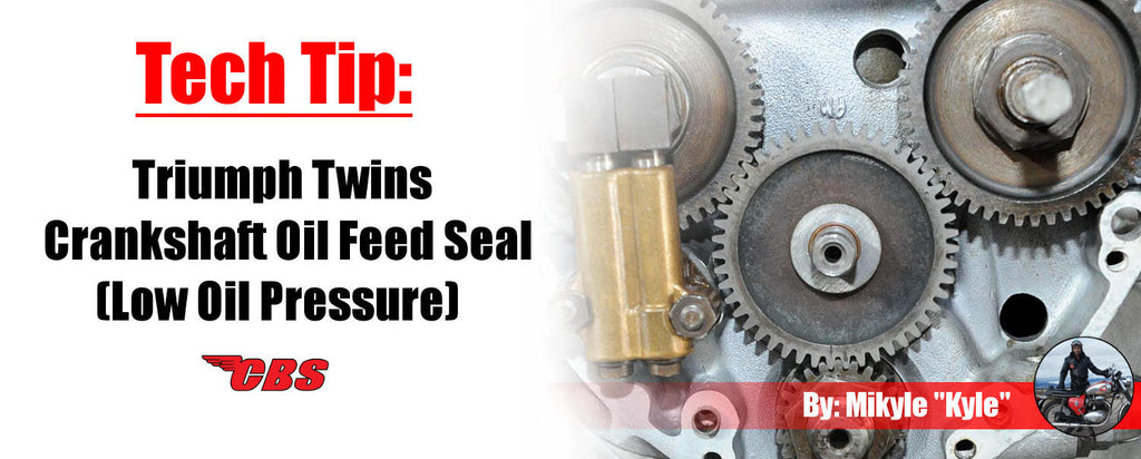 Tech Tip: Triumph Twins Crankshaft Oil Feed Seal (Low Oil