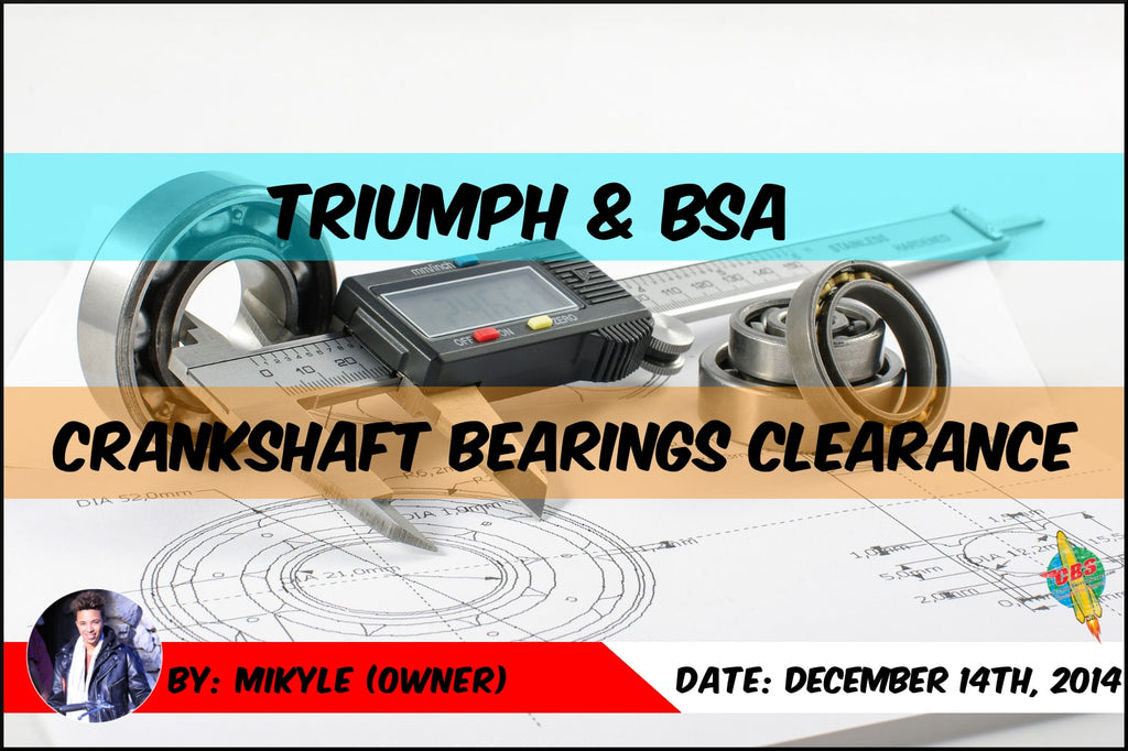 Explained: Triumph & BSA Roller Bearing Clearance