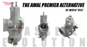 The Amal Premier Alternative (Wassell Evolution)