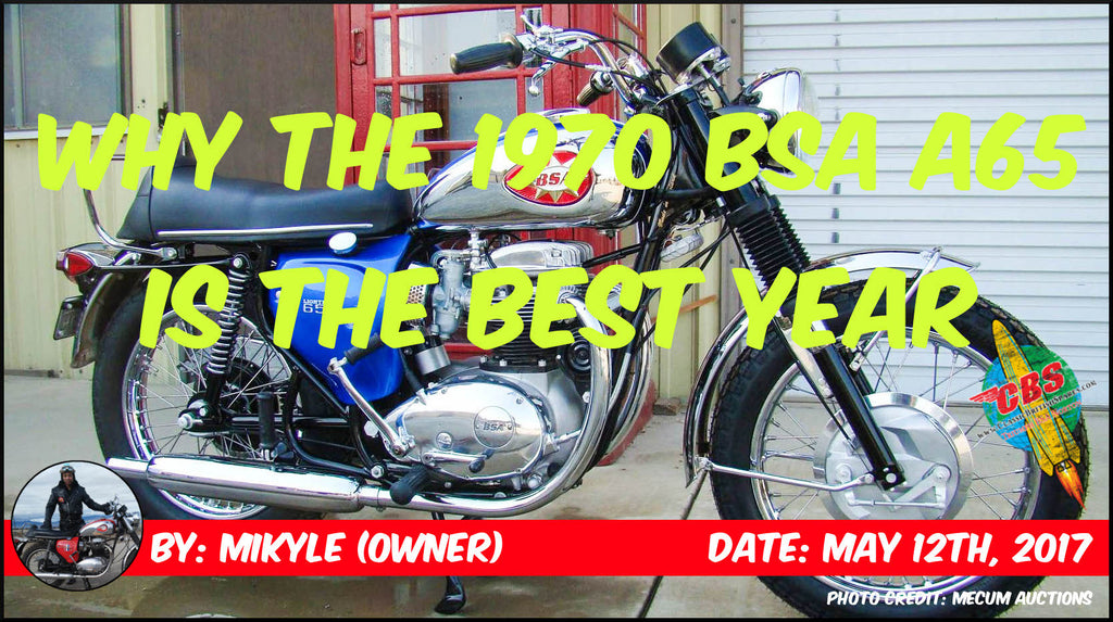 Why The 1970 BSA A65 Is The Best Year