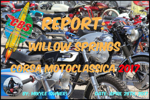 Report: Willow Springs Corsa Motoclassica 2017