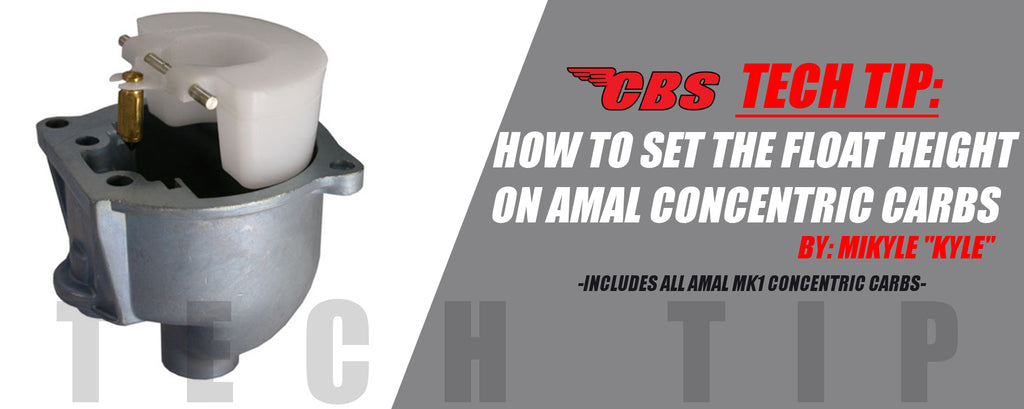 Tech Tip: How To Adjust The Float Height On Amal Concentric Carburetor
