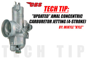 "Tech Tip: ""Updated"" Amal Concentric Carburetor Jetting (4-Stroke)"