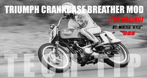 Tech Tip: Triumph Crankcase Breather Mod For Racing