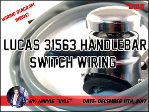 Lucas 31563 Handlebar Switch Wiring