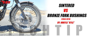Tech Tip: Sintered vs Bronze Fork Bushings (1964-74)
