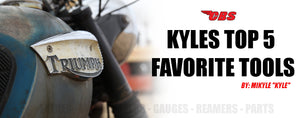 Kyle's Top 5 Favorite Tools