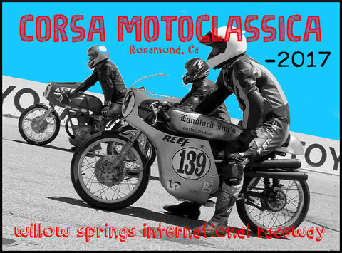 Willow Springs Corsa Motoclassica 2017 Report