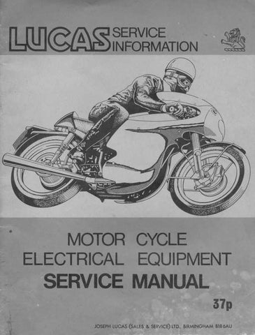 Lucas Electrical Motorcycle Service Manual