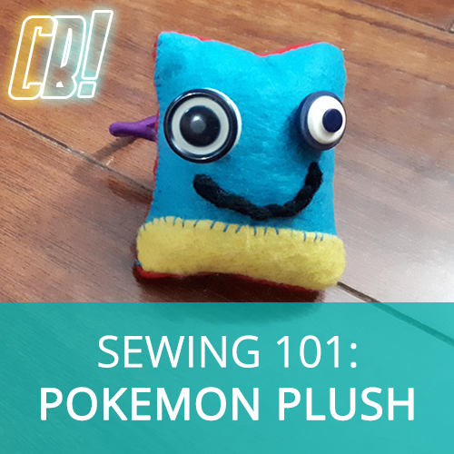 Sewing 101 Workshop - Make a Pokemon Plush