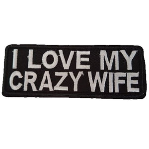 I LOVE MY CRAZY WIFE Words Slogan Motorcycle Biker Patch Iron On Patch sew on transfer