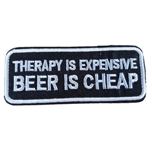 Therapy is Expensive BEER is cheap Words Slogan Motorcycle Biker Patch Iron On Patch sew on transfer