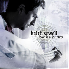 Keith Sewell: Love Is A Journey