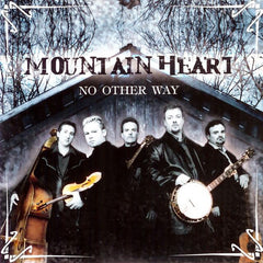 Mountain Heart: No Other Way
