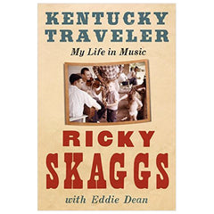 Autographed Kentucky Traveler: My Life In Music Hardback Book