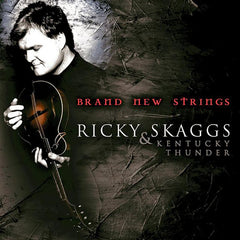 Ricky Skaggs & Kentucky Thunder: Brand New Strings