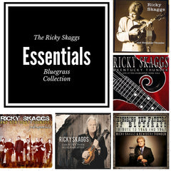 The Ricky Skaggs Essentials Bluegrass Collection