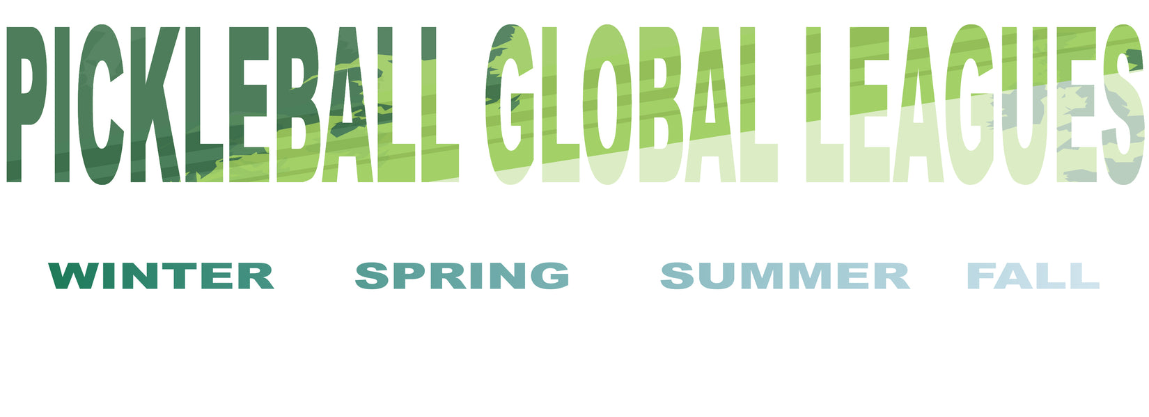 Pickleball Global Leagues - Winter Spring Summer Fall