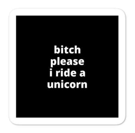 "2x2"" Quote Stickers (4) - B* Please I Ride a Unicorn"