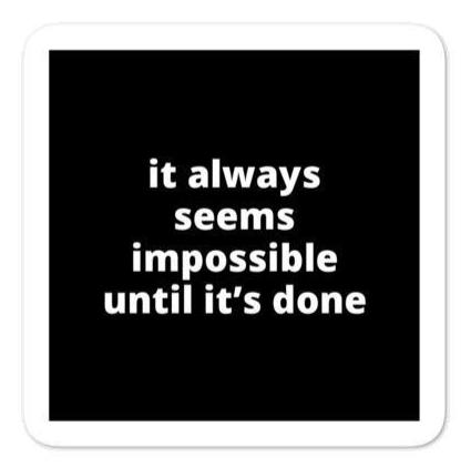 "2x2"" Quote Stickers (4) - It Always Seems Impossible Until it's Done"
