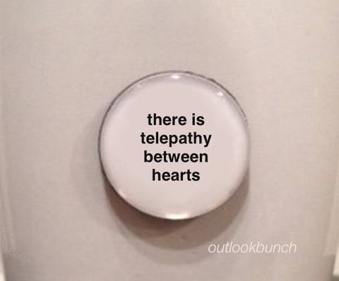 "1"" Mini Quote Magnet - There Is Telepathy Between Hearts"