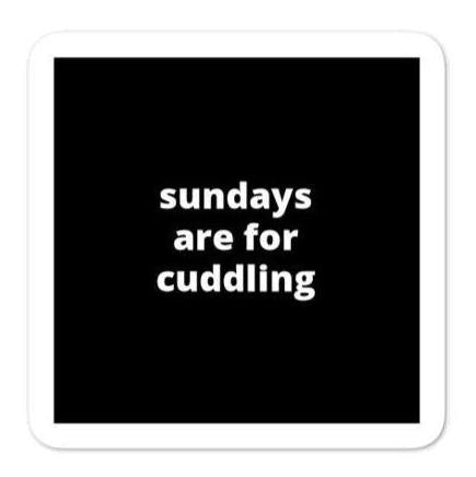 "2x2"" Quote Stickers - Sundays Are For Cuddling"