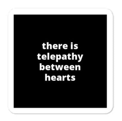 "2x2"" Quote Stickers (4) - There Is Telepathy Between Hearts"