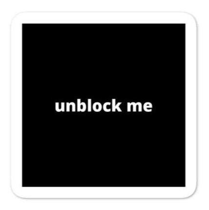 "2x2"" Quote Stickers (4) - Unblock Me"
