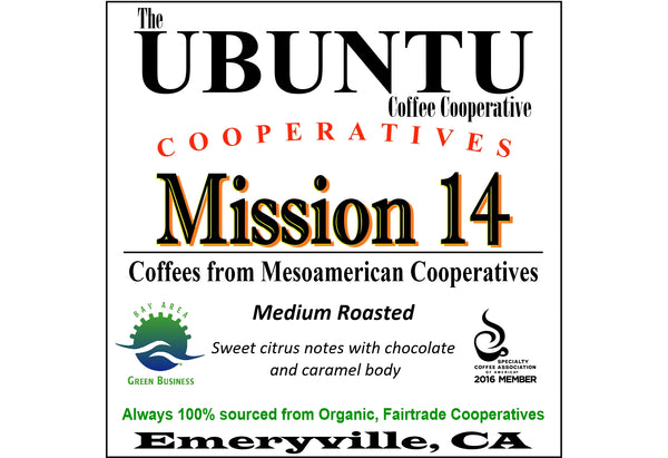 Mission 14  Coffees from Mesoamerica  12 oz.