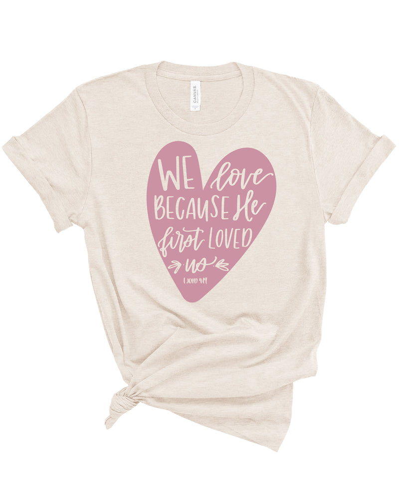 He First Loved Us Heart Tee | Adult