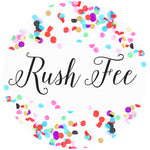 Rush Fee | 1-4 Days