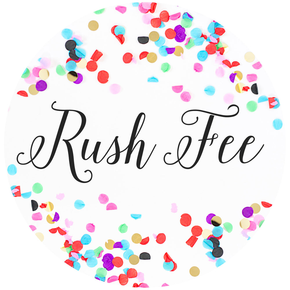 Rush Fee | 5-7 Days