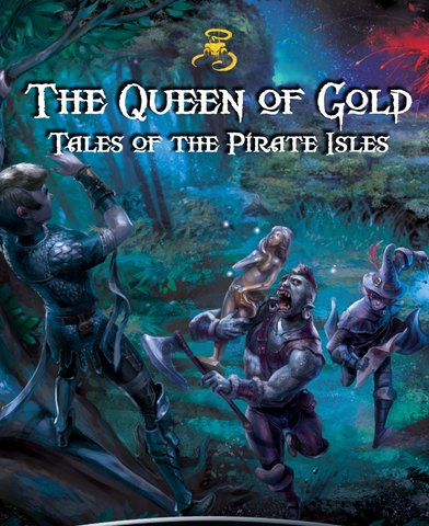 Queen of Gold: Tales of the Pirate Isles (Print)