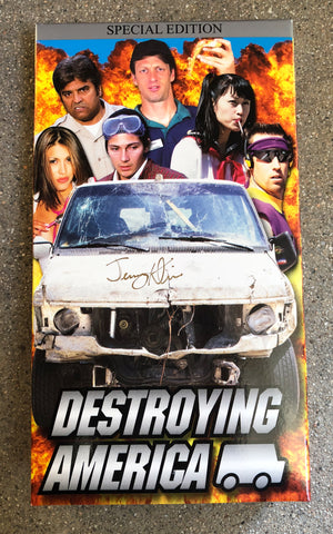 Destroying America VHS signed