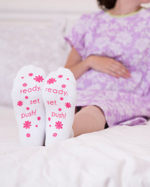 Ready. Set. Push! Pink Labor Socks