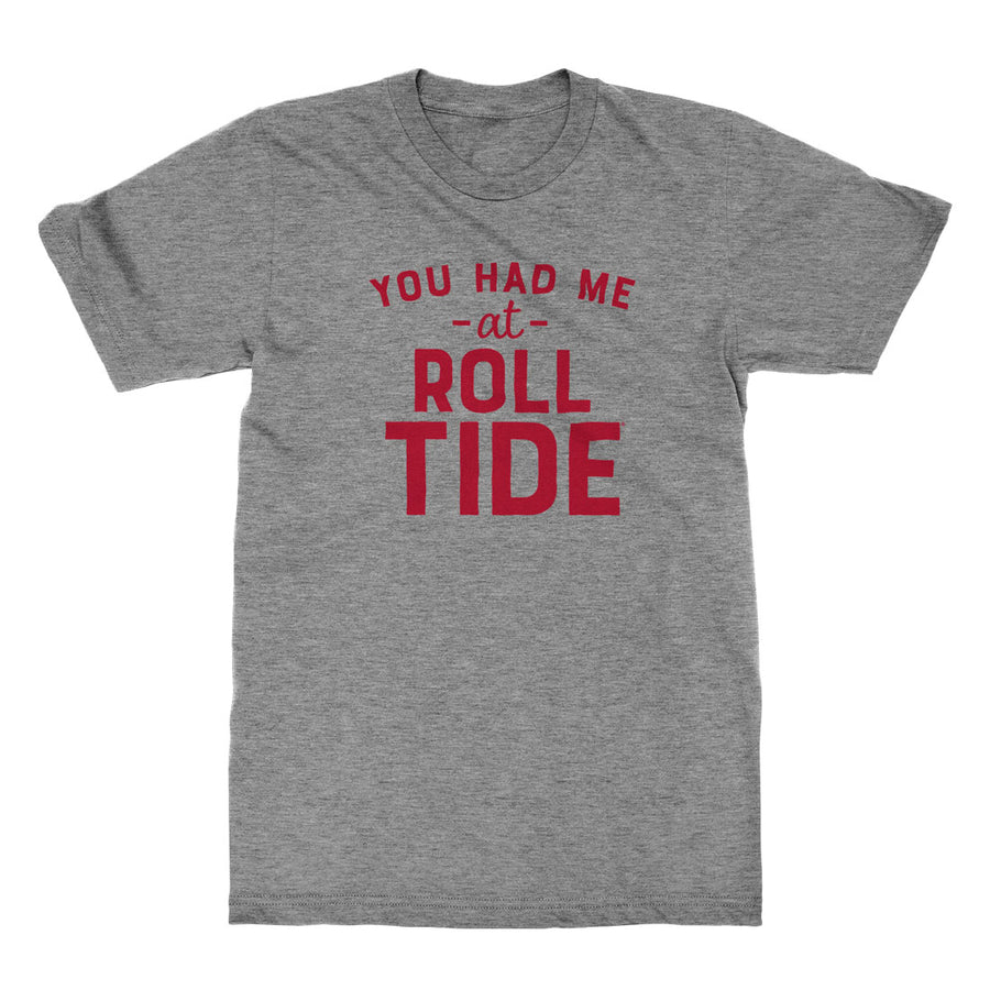 You Had Me at Roll Tide