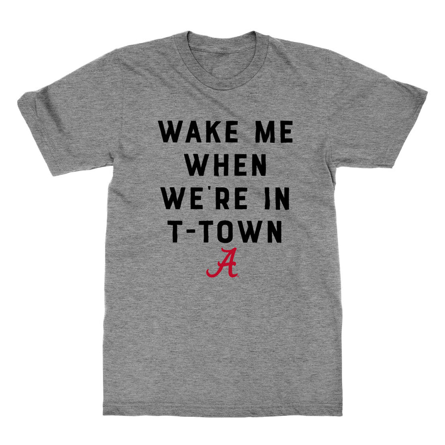 Wake Me When We're In T-Town