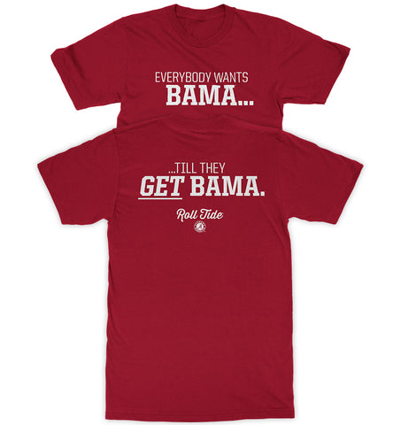 Everybody Wants Bama...
