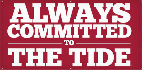 Always Committed to the Tide - 3ft x 6ft