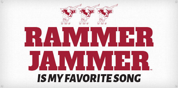 Rammer Jammer is my Favorite Song - 3ft x 6ft
