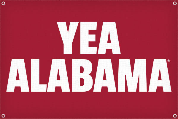 Yea Alabama - 2ft x 3ft