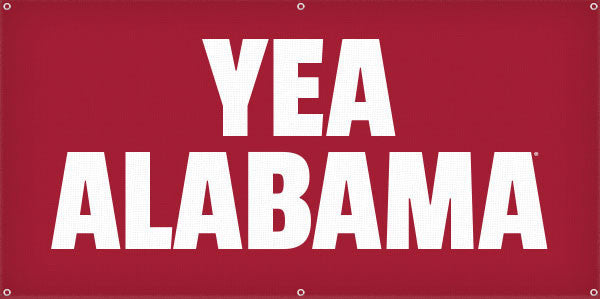 Yea Alabama - 3ft x 6ft