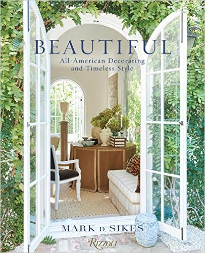 Beautiful: All-American Decorating and Timeless Style