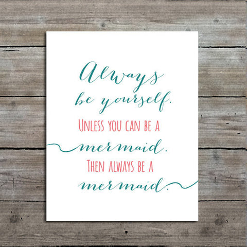 Mermaid Quote Art Print