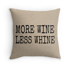 More Wine Pillow Cover