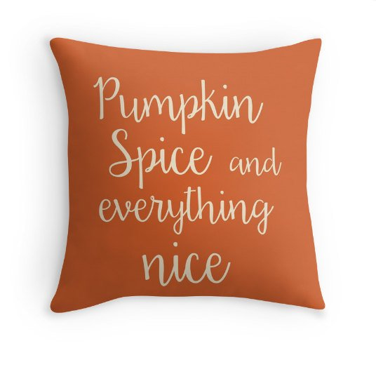 Pumpkin Spice and Everything Nice Quote FallPillow Cover, Decorative Throw, Fall Decor, Thanksgiving