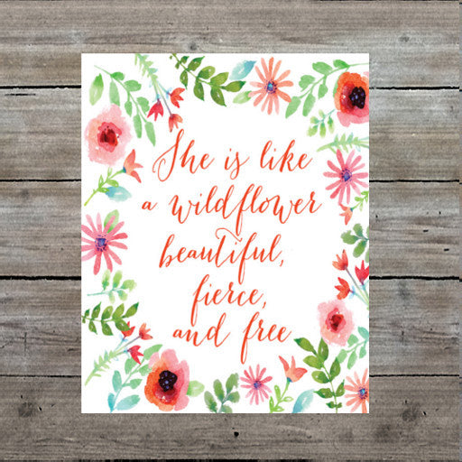 Wildflower Quotes She is like a Wildflower Quote Art Print – Mallory Lynn Decor Wildflower Quotes