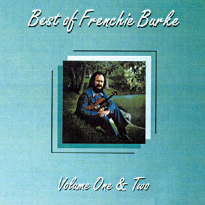 Frenchie Burke-Best of Frenchie Burke Vol 1 & 2