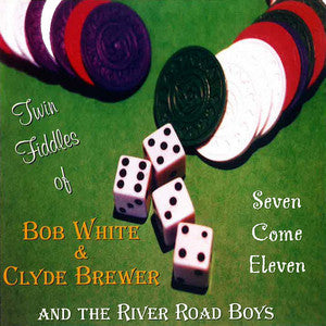 The River Road Boys - Seven Come Eleven